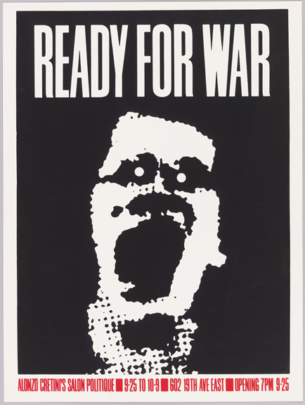 Art Chantry (American, b. 1954). Ready for War, 1982. Screenprint. 60.9 × 45.5 cm (24 × 17 15/16 in.). Gift of Steven Heller and Karrie Jacobs, 1993-53-27. Photo by Matt Flynn.