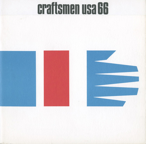 Museum of Contemporary Crafts, June 3 - September 11, 1966