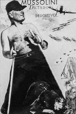 3. Mussolini_Dictador deportivo! [Mussolini_Sporting Dictator!], c. 1938