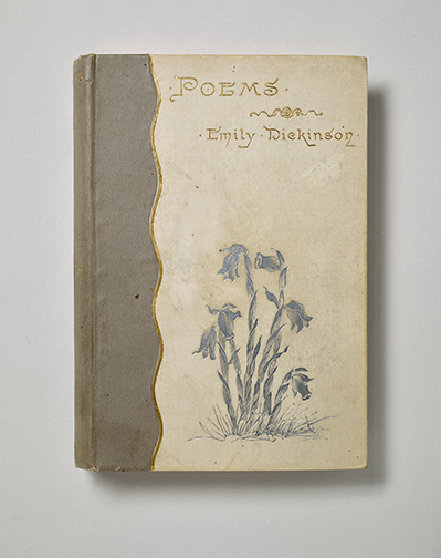 Dickinson, Emily, 1830-1886. Poems / Boston : Roberts Brothers, 1890, front cover, PML 42563